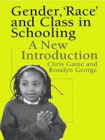 "Gender, ""race"", and Class in Schooling"