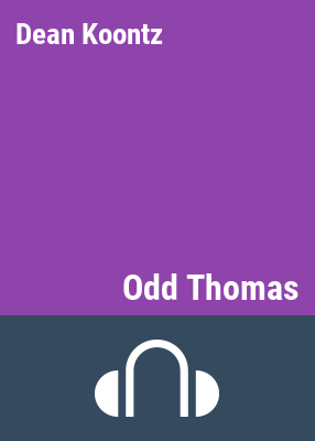 Odd Thomas [sound recording] / Dean Koontz; read by Jeff Harding.