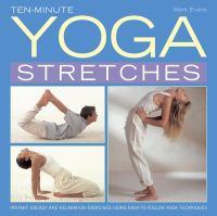 Ten-minute Yoga Stretches