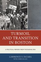 Turmoil and Transition in Boston