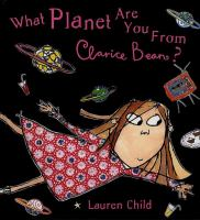 Image: What Planet Are You From Clarice Bean?