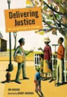 Cover of Delivering Justice: W.W. L