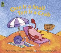 One is a snail, ten is a crab : a counting by feet book