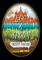 Egg and Spoon book cover