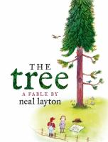 The Tree: A Fable by Neal Layton, book cover