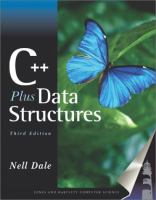 C++ Plus Data Structures, Third Edition