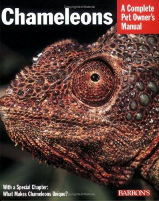 Chameleons : everything about purchase, care, nutrition, and breeding