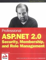 Professional ASP.NET 2.0 Security, Membership, and Role Management