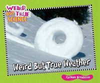 Weird but True Weather