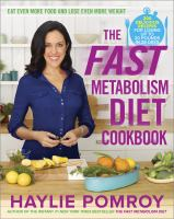 The Fast Metabolism Diet Cookbook