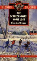 The Screech Owls' Home Loss