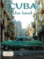Cuba: The Land