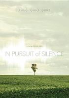 In Pursuit of Silence DVD