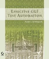 Effective GUI Test Automation