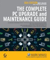 The Complete PC Upgrade & Maintenance Guide, Sixteenth Edition
