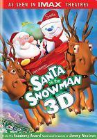 Steve Oedeker's Santa Vs. the Snownan, 3D