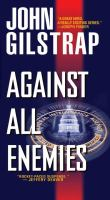 Against All Enemies (A Jonathan Grave Thriller)