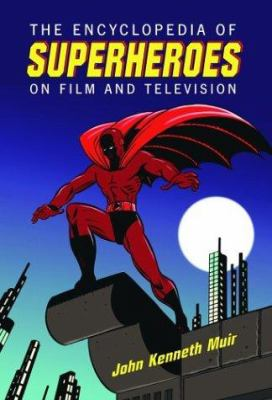 """Picture of book cover for """"The Encyclopedia of Superheroes on Film and Television"""""""