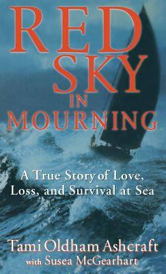 Red Sky in Mourning: A True Story of Love, Loss and Survival at Sea book jacket