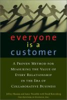 Everyone Is A Customer
