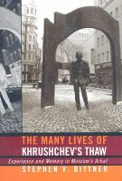 The Many Lives of Khrushchev's Thaw