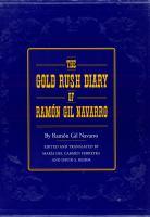 The Gold Rush Diary of Ramón Gil Navarro