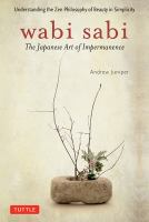 Wabi sabi: the Japanese Art of Impermanence book cover