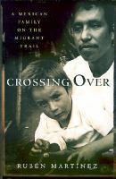 Cover of Crossing Over: a Mexican F