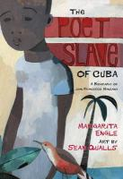 The poet slave of Cuba:a biography of Juan Francisco Manzano