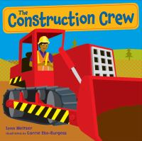 The Construction Crew by Lynn Meltzer, book cover