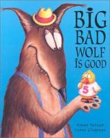 Big Bad Wolf is Good book cover