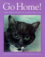 Go home!:the true story of James the cat