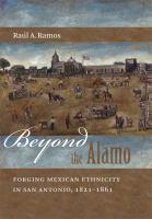 Beyond the Alamo