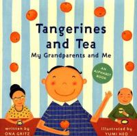 Cover of Tangerines and Tea, My Gra