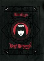 Emily's Secret Book of Strange: Emily the Strange