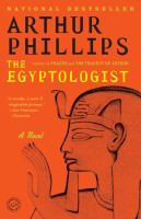 The Egyptologist / Arthur Phillips