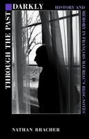 Through the Past Darkly