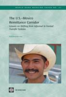 Lessons From the U.S.-Mexico Remittances Corridor on Shifting From Informal to Formal Transfer Systems