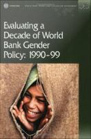 Evaluating A Decade of World Bank Gender Policy, 1990-99