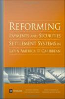 Reforming Payments and Securities Settlement Systems in Latin America