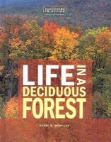 Life in A Deciduous Forest