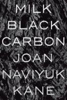 Cover of Milk Black Carbon