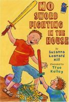 No Sword Fighting in the House
