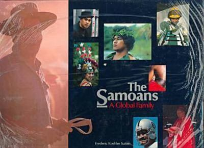 The Samoans : a global family / Frederic Koehler Sutter.