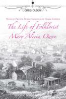 The Life of Folklorist, Mary Alicia Owen