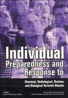 What You Should Do to Prepare for and Respond to Chemical, Radiological, Nuclear, and Biological Terrorist Attacks