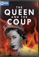 The Queen and the Coup