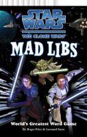 Star Wars: The Clone Wars Mad Libs