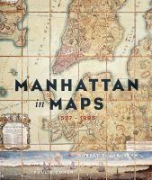 Manhattan in Maps, 1556-1995