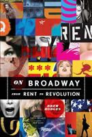 On Broadway : from rent to revolution cover